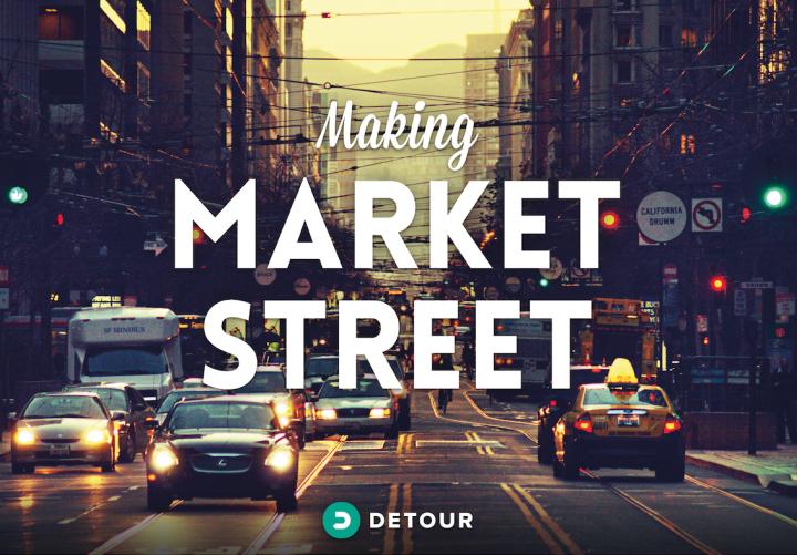 Making Market Street
